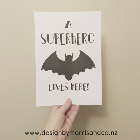 A Superhero lives here x